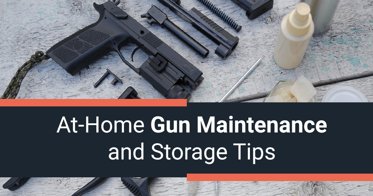 At-Home Gun Maintenance and Storage Tips