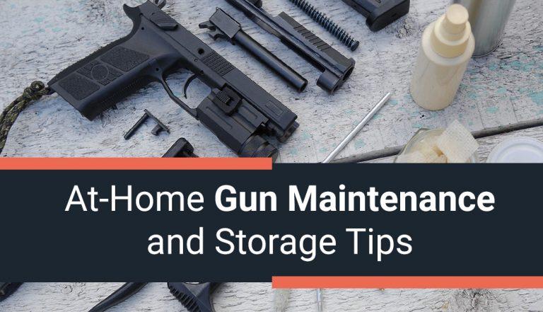 At-Home Gun Maintenance and Storage Tips