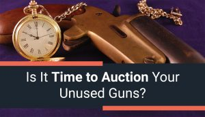 Is it Time to Auction Your Unused Guns