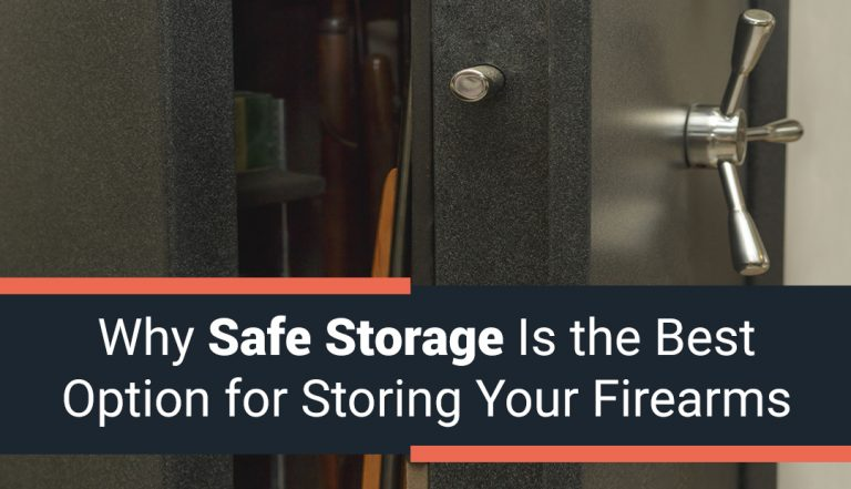 Why Safe Storage is the Best Option for Your Firearms