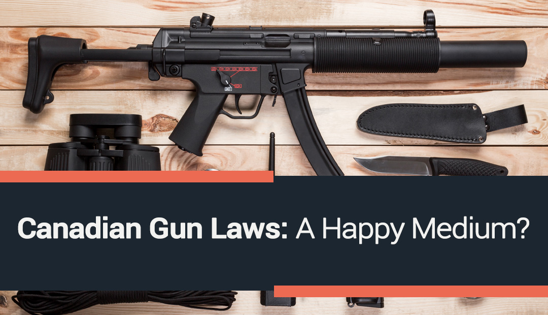 Canadian Gun Laws: A Happy Medium