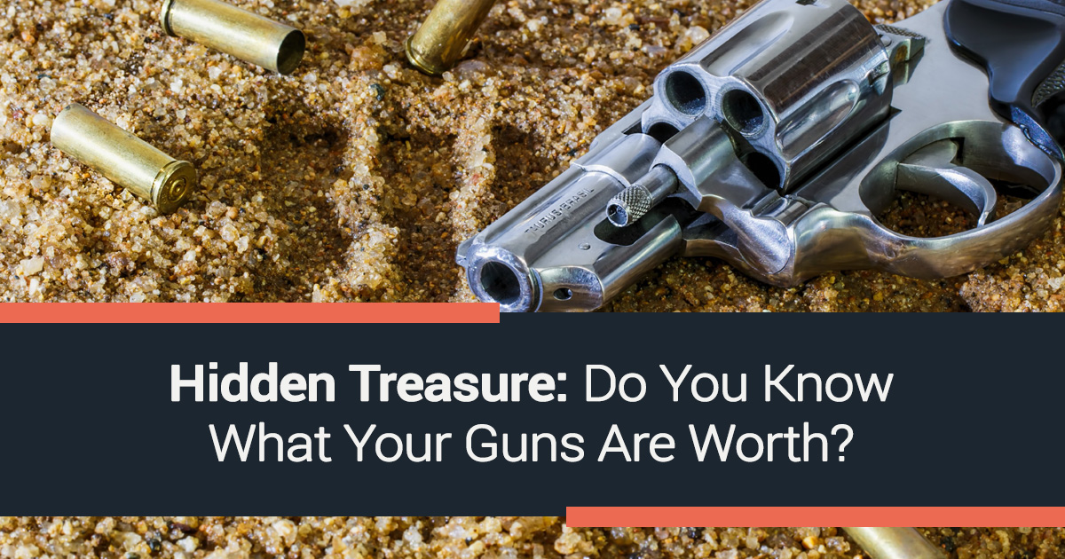 Do You Know What Your Guns Are Worth
