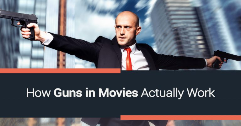 How Guns in Movies Actually Work