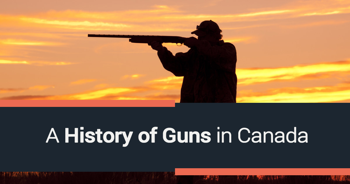 A History of Guns in Canada