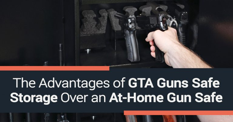 The Advantages of GTA Guns Safe Storage Over an At-Home Gun Safe