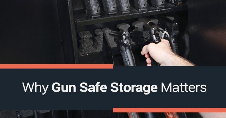 Why Gun Safe Storage Matters
