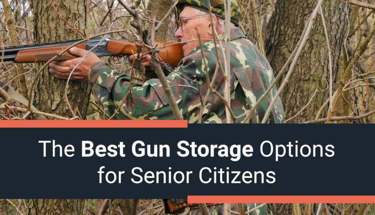 The Best Gun Storage Options for Senior Citizens