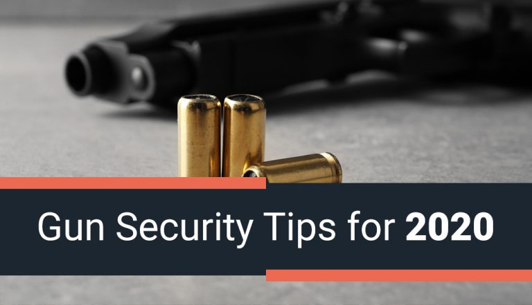 Gun Security Tips for 2020