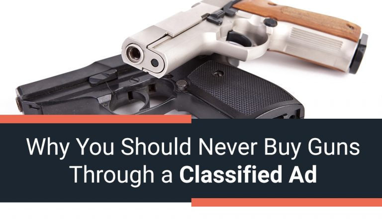 Why You Should Never Buy Guns Through a Classified Ad