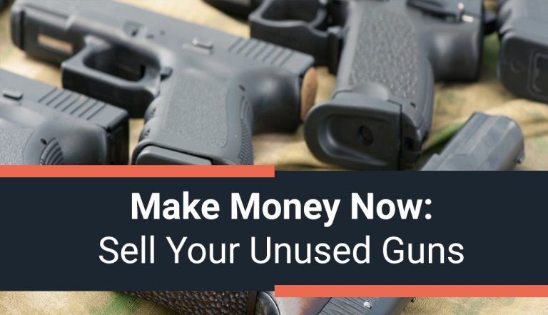Make Money Now: Sell Your Unused Guns