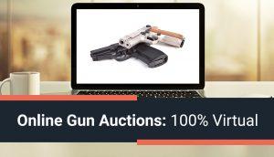 Online Gun Auctions: 100% Virtual