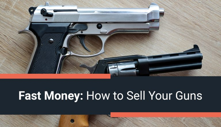 Fast Money: How to Sell Your Guns