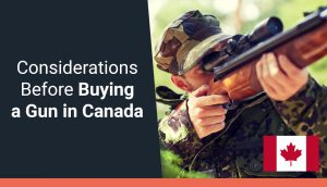 Considerations Before Buying a Gun in Canada