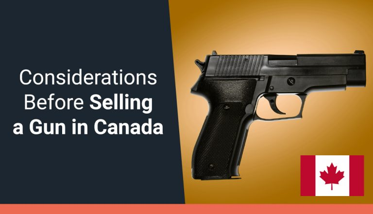 Things to Consider Before Selling a Gun in Canada